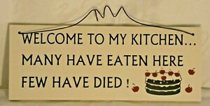 Small plaque Welcome To My Kitchen...