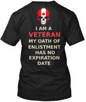 Canadian Veteran - I Am A My Oath Of Enlistment Has No Hanes Tagless Tee T-Shirt