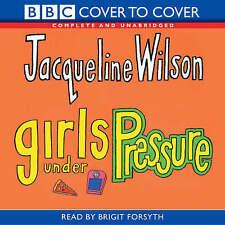 Girls Under Pressure: Complete & Unabridged by Jacqueline Wilson (CD-Audio, 2004)