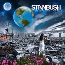 STAN BUSH - CHANGE THE WORLD * NEW CD