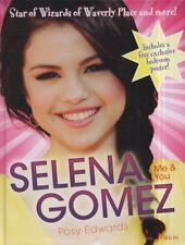 Selena Gomez: Me & You: Star of Wizards of Waverly Place and More!-ExLibrary