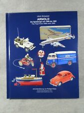 Arnold windup tin toys, from 1906 until 1956, hardcover full color