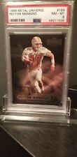 1998 Metal Iniverse Peyton Manning ROOKIE PSA NM-MT 8