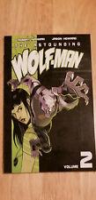 THE ASTOUNDING WOLF-MAN VOL 2~ Image Comics TPB BRAND NEW by KIRKMAN & HOWARD