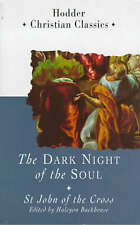 Good, The Dark Night of the Soul (Hodder Christian classics), John, Saint, Backh