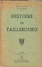CHARENTE-MARITIME-BILLY-HISTOIRE DE TAILLEBOURG-LIVRE ANCIEN XXème REGIONALISME