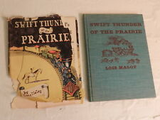 LOIS MALOY SWIFT THUNDER OF THE PRAIRIE 1942 FIRST EDITION HARDBACK SIGNED BOOK