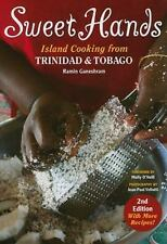 Sweet Hands: Island Cooking from Trinidad and Tobago (Paperback or Softback)