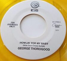 George Thorogood Howlin For My Baby Baby Don't Go 45 Rock Yellow Vinyl Record