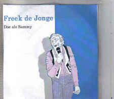 Freek De Jonge-Doe als Sammy Promo cd single