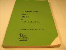 Paperback NUTRITION AND DIET in small animal medicine Mark Morris 1960's [Y38]