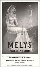 PUBBLICITA' 1956 TRATTAMENTO BELLEZZA MELYS VERAMONDO VALLI MILANO MODA ELEGANZA