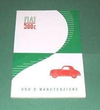 Manuale uso e manutenzione  FIAT 500 C TOPOLINO  1949 - 1950 Owner's manual-