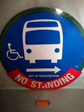 Retired Nyc Bus Stop Sign New York City Lollipop round No Standing nyc dot