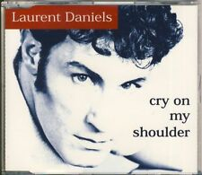 Laurent Daniels-cry on my shoulder 4 trk Maxi CD 1998