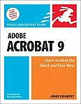 NEW - Adobe Acrobat 9 for Windows and Macintosh: Visual QuickStart Guide