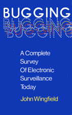 Bugging: A Complete Survey of Electronic Surveillance Today, 0709017421 (Hacking