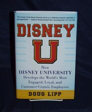 SIGNED! Disney U: How Disney University Develops the worlds, HC/DJ 1st ed.