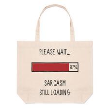 attendez s'il vous plaît Sarcasm Still Chargement Grand Plage SAC FOURRE-TOUT -