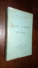 LA LEÇON D'AMOUR DANS UN PARC - René Boylesve 1927