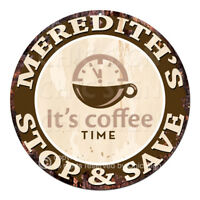 CWSS-0434 MEREDITH'S STOP&SAVE Coffee Sign Birthday Mother's Day Gift Ideas