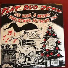 Flat Duo Jets I'll Have A Merry Christmas Without You b/w Caravan Norton 45 w/PS