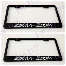 2X ZOOM-ZOOM MAZDA Stainless Steel Metal Black License Plate Frame Rust Free