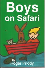 BOYS ON SAFARI Children's Reading Picture Story Book by Roger Priddy SC New