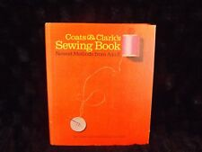 VINTAGE COATS & CLARK'S SEWING BOOK 1967 3RD EDITION HARDCOVER NEWEST METHODS