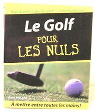 """livre pour les nuls """"le golf  pour les nuls"""" édition 1995 - 300 pages"""