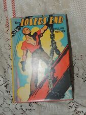 1937 THE LOSER'S END By William Heyliger HC w/DJ