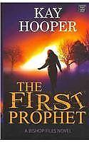 The First Prophet (Bishop Files)