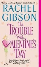 Rachel Gibson - Chinooks Hockey Team: The Trouble with Valentine's Day-Free Ship
