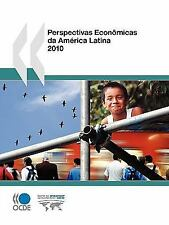 Perspectivas Econômicas Da América Latina 2010 by Organisation for Economic...