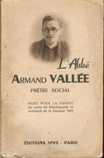 L'Abbé Armand Vallée, Prêtre social - 1950