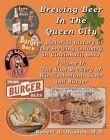 Brewing Beer In The Queen City-Burger/Windisch-Muhlhauser-Cincinnati, Ohio