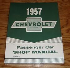 1957 Chevrolet Passenger Car Service Shop Manual 57 Chevy
