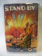Hugh McAlister STAND BY adventure fiction hardcover book 1930 dust jacket arctic
