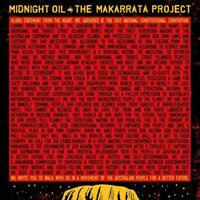 Midnight Oil The Makarrata Project Digisleeve CD NEW