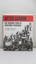 O'Brien: After Gandhi, 100 Years Nonviolent Resistance, 2009, 1st w dj & Signed!