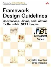 Framework Design Guidelines: Conventions, Idioms, and Patterns for Reusable ....