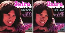DISCO 45 GIRI     JAIRO – SINFONIA / STAVA SCRITTO