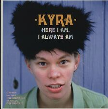 SEALED NEW LP Kyra - Here I Am, I Always Am