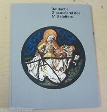 Deutsche Glasmalerei des Mittelalters eine exemplarische auswahl R. Becksmann