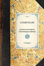Start in Life (Travel in America), Dowsett, Dowsett 9781429004978 New-,