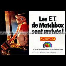MATCHBOX E.T. ET THE EXTRA-TERRESTRIAL 1983 - Pub / Publicité / Advert Ad #B418