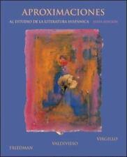 Aproximaciones al estudio de la literatura hispanica, sexta edicion Spanish Edi