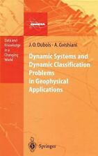 Dynamic Systems and Dynamic Classification Problems in Geophysical Applications