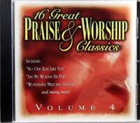 16 Great Praise & Worship Classics Vol. 4 NEW CD Traditional Various Artists