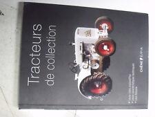 16$$ Livre Tracteurs de Collection Histoire Caracteristique & Cotes aujourd'hui